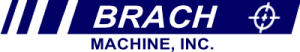 Brach Machine Inc